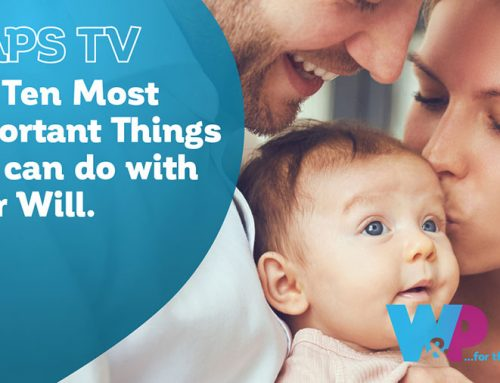 Ten Most Important Things About Your Will